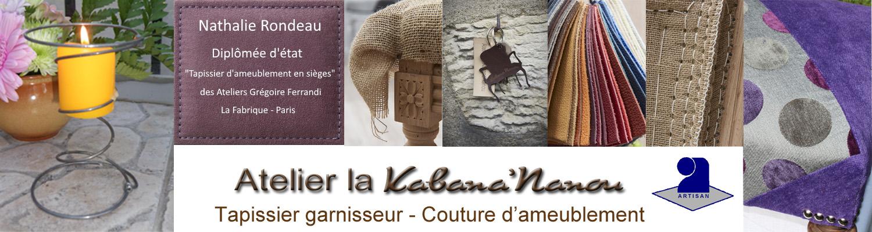 Atelier Tapissier La Kabana Nanou